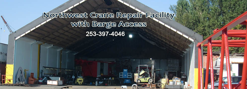 NW Crane Repair Facility, Barge Access, Crane Service, Inspections.